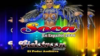 SOCA EN ESPAÑOL 2016 - CICLOTROON  DISCPLAY - DJ RICHARD ROMERO