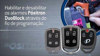 Habilitar e Desabilitar os alarmes Pósitron Duoblock através do fio de programação