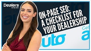 On-Page SEO: A Checklist for Your Dealership | Get My Auto
