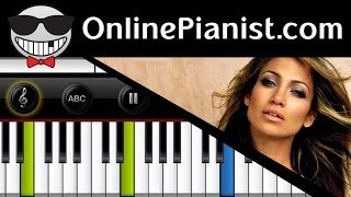 Jennifer Lopez ft. Pitbull - On The Floor (Lambada) - Piano Tutorial & Sheets (Easy Version)