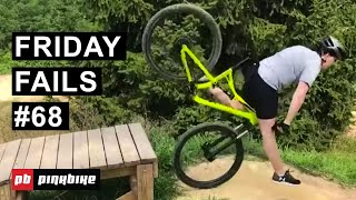 Friday Fails #68