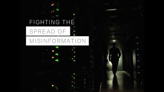 Fighting the Spread of Misinformation