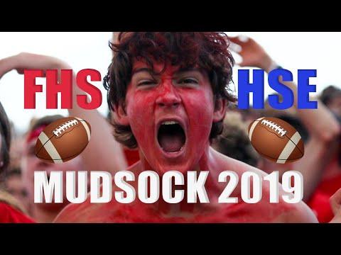 MUDSOCK | FHS VS HSE | HYPE HIGHLIGHT | 2019