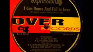 Expression 4   I Can Dance And Fall In Love D J  RAF Giusti Mix) 2