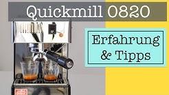 Quickmill 0820 Erfahrung + Tipps:  Espresso zubereiten, Milch aufschäumen, Reinigung