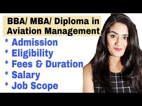 Aviation Management Courses : MBA, BBA & Diploma Details In Hindi  (Fees, Duration, Salary, Job)