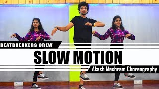 Bharat:Slow Motion Dance 2019 | Akash Meshram Choreography | Beatbreaker Crew