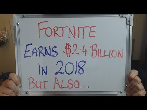 FORTNITE Earns $2.4 BILLION in 2018 and Stats Show why BLIZZARD is moving into MOBILE!!