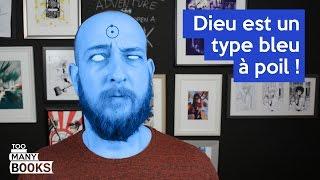 Dieu est un type bleu à poil ! : Watchmen de Alan Moore et Dave Gibbons