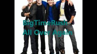 btr all over again full song