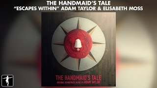 Escapes Within - Adam Taylor & Elisabeth Moss - The Handmaid's Tale (Official Video)