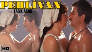Pehlivan (1984) Türk Filmi Tarık Akan & Meral Orhonsay