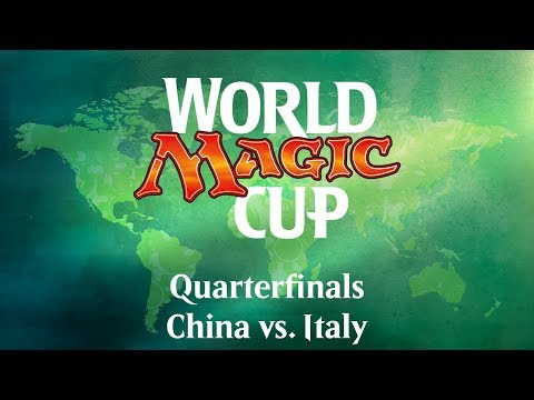 2017 World Magic Cup Quarterfinals: China vs. Italy
