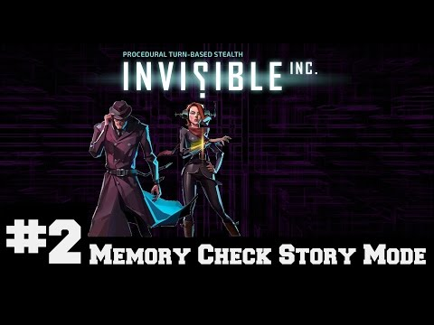 Invisible Inc - Memory Check Story Part 2