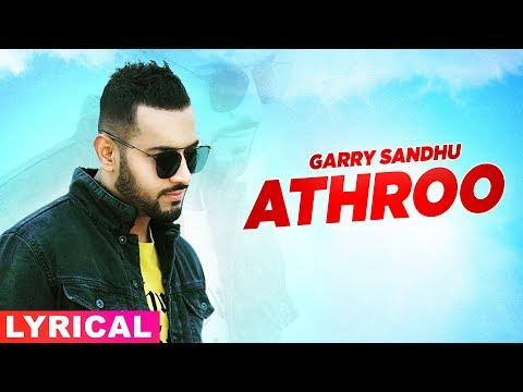 athroo-(lyrical)-|-garry-sandhu-|-latest-punjabi-songs-2020-|-speed-records
