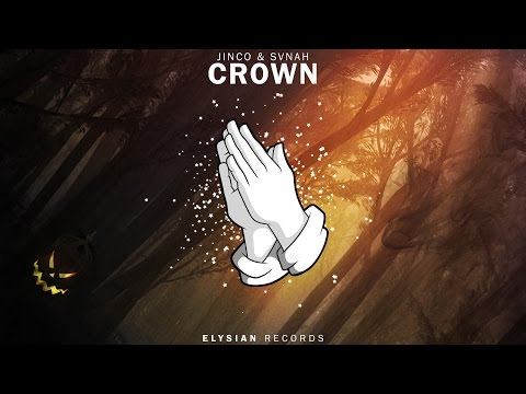 Jinco & SVNAH - Crown