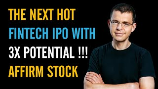 Fintech Startup Affirm Going Public   AFRM Stock IPO