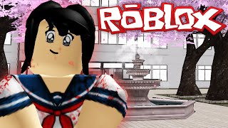 Roblox Adventures / Yandere Simulator / Murder On Our First Day at High School!