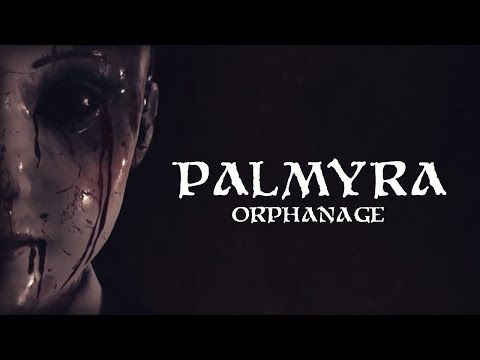 PALMYRA ORPHANAGE | HORRORSAMSTAG | [USK18] [DEUTSCH] #01