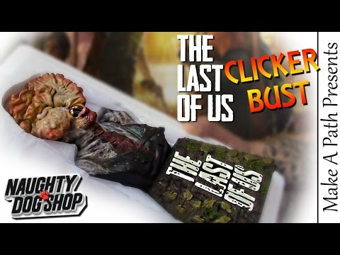 CLICKER BUST REVIEW & Unboxing - The Last Of Us From Naughty Dog