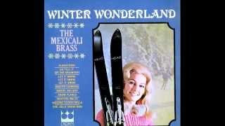 Mexicali Brass: Winter Wonderland (Crown Records)