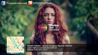 Roald Velden - Hope (Gregory Esayan Remix)