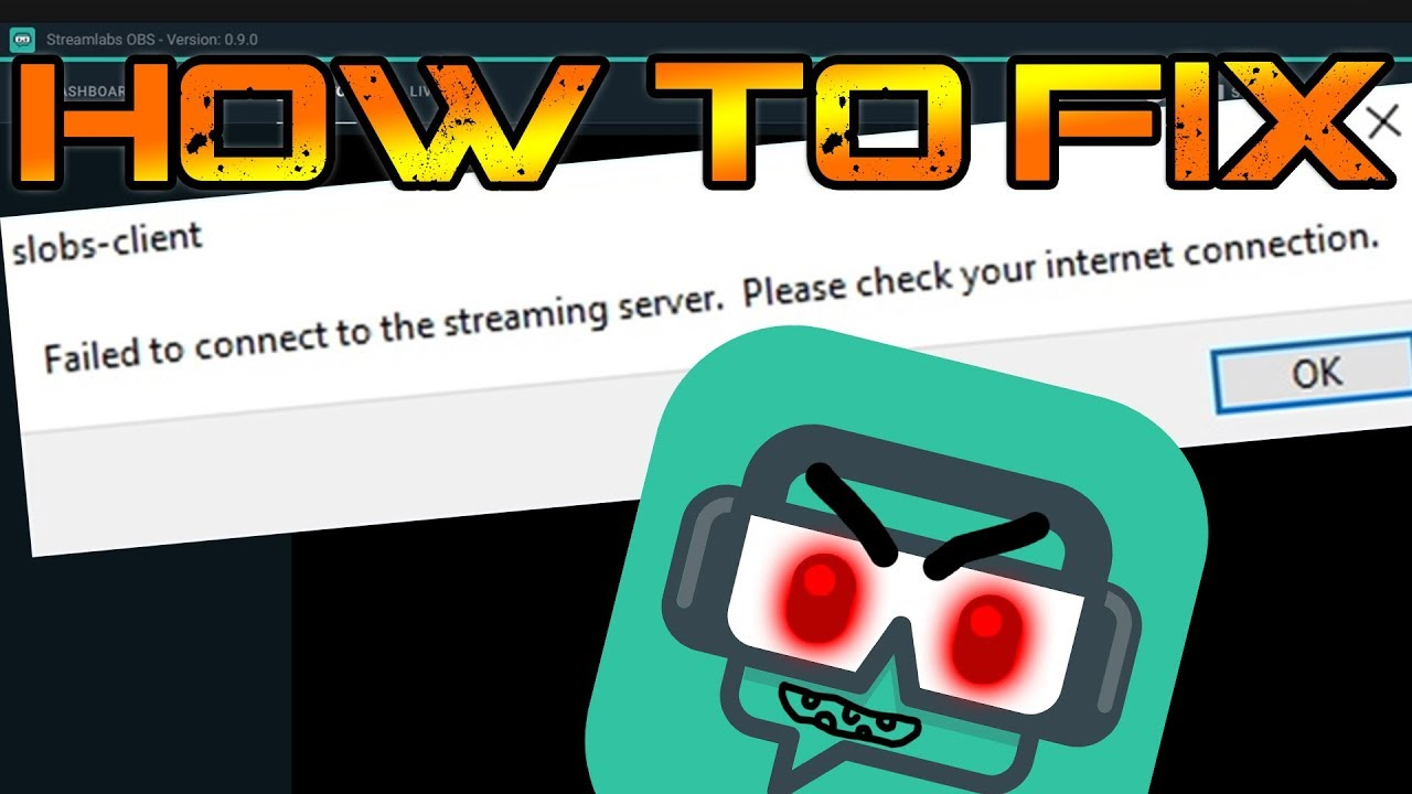 How to fix: Streamlabs OBS - Failed to connect to the streaming Server