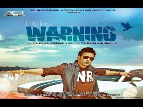 The Last Warning || Kamal Grewal || Desi Beats Records || New Punjabi Songs 2016