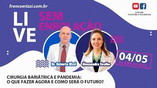 Live com Roberto Rizzi e Alessandra Coelho - Sem Enrolação - Ep.03
