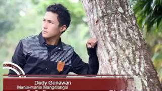 Manis-manis mangalangoi Dedy gunawan (Official Music Video)