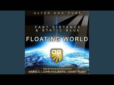 Floating World (Saint Rush Remix)