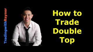 Trading Strategy: How to Trade the Double Top Chart Pattern Like a PRO