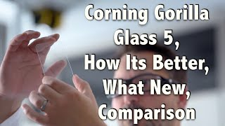 Corning Gorilla Glass 5, How Its Better, What New, Comparison