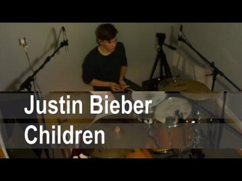 Justin Bieber // Children feat. Skrillex // Purpose // Drum Cover