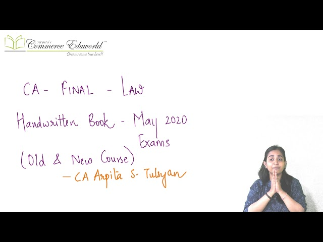 Law Handwritten Books for May 2020 Exams (4th Edition) by CA Arpita S. Tulsyan   Information