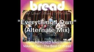 BREAD quot;Everything I Ownquot; (alternate mix)
