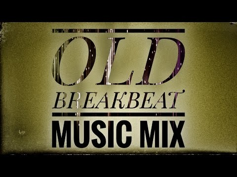 OLD BREAKBEAT MUSIC MIX Vol 13 - DJ SET BREAKS MUSIC