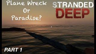 STRAND DEEP (macOS) Part 1 : Plane Wreck or Paradise? - Gameplay/Walkthrough