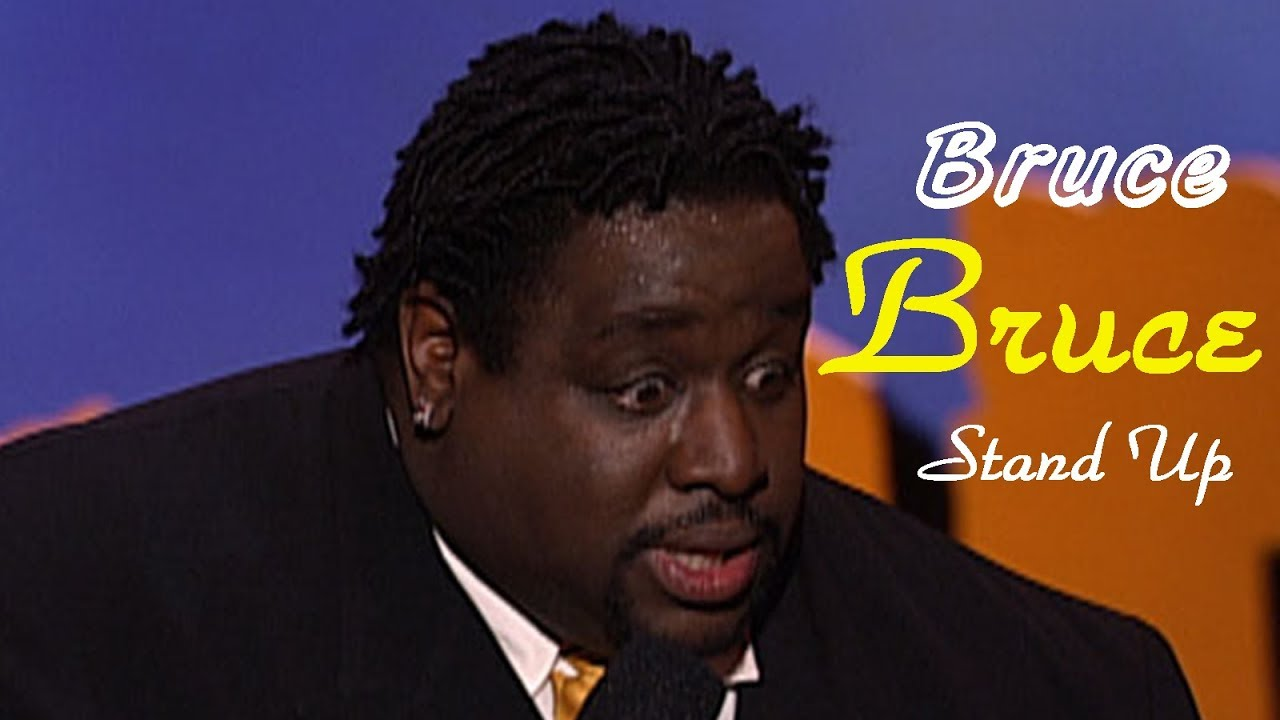 Bruce Bruce Live 2008 - Best Stand Up Comedy Show - Best Comedian Ever