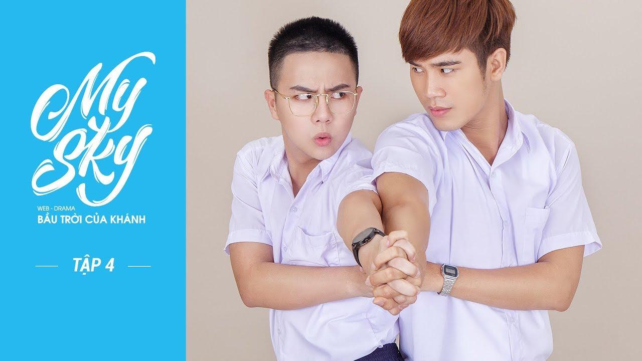 ep-4-web-drama-my-sky-bầu-trời-của-khnh-official-full-hd-cc-eng-x-china-x-thailand