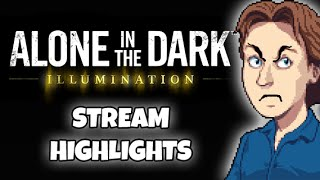 Alone in the DUMB - Alone in the Dark Illumination Stream Highlights!