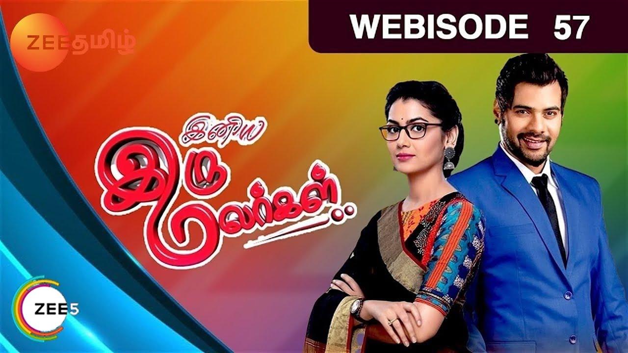Iniya Iru Malargal - Indian Tamil Story - Episode 57 - Zee Tamil TV Serial  - Webisode