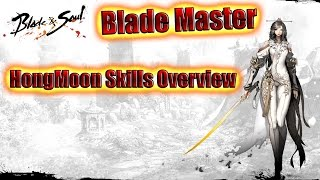 Blade And Soul- Blade Masters Hongmoon Skills Overview