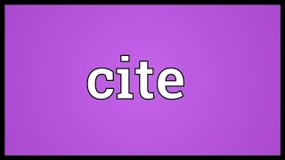 Cite Meaning