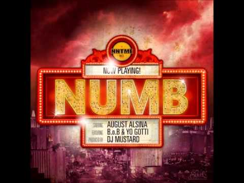 August Alsina - Numb Feat. B.o.B. & Yo Gotti (Prod. By DJ Mustard) HD