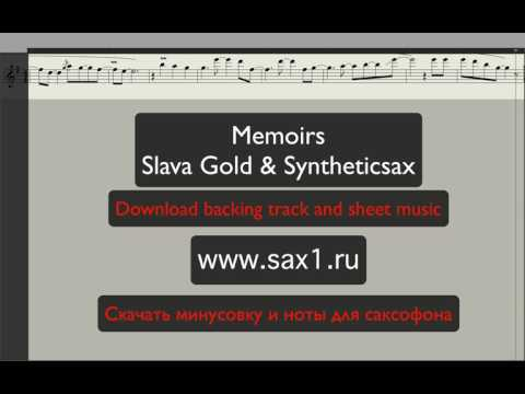 Slava Gold & Syntheticsax – Memoirs (Backing track and sheet music for sax tenor and sax alto)