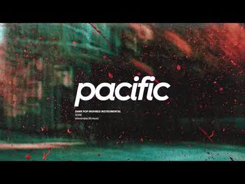 """Gone"" – Dark Pop Instrumental (Prod. Pacific) 