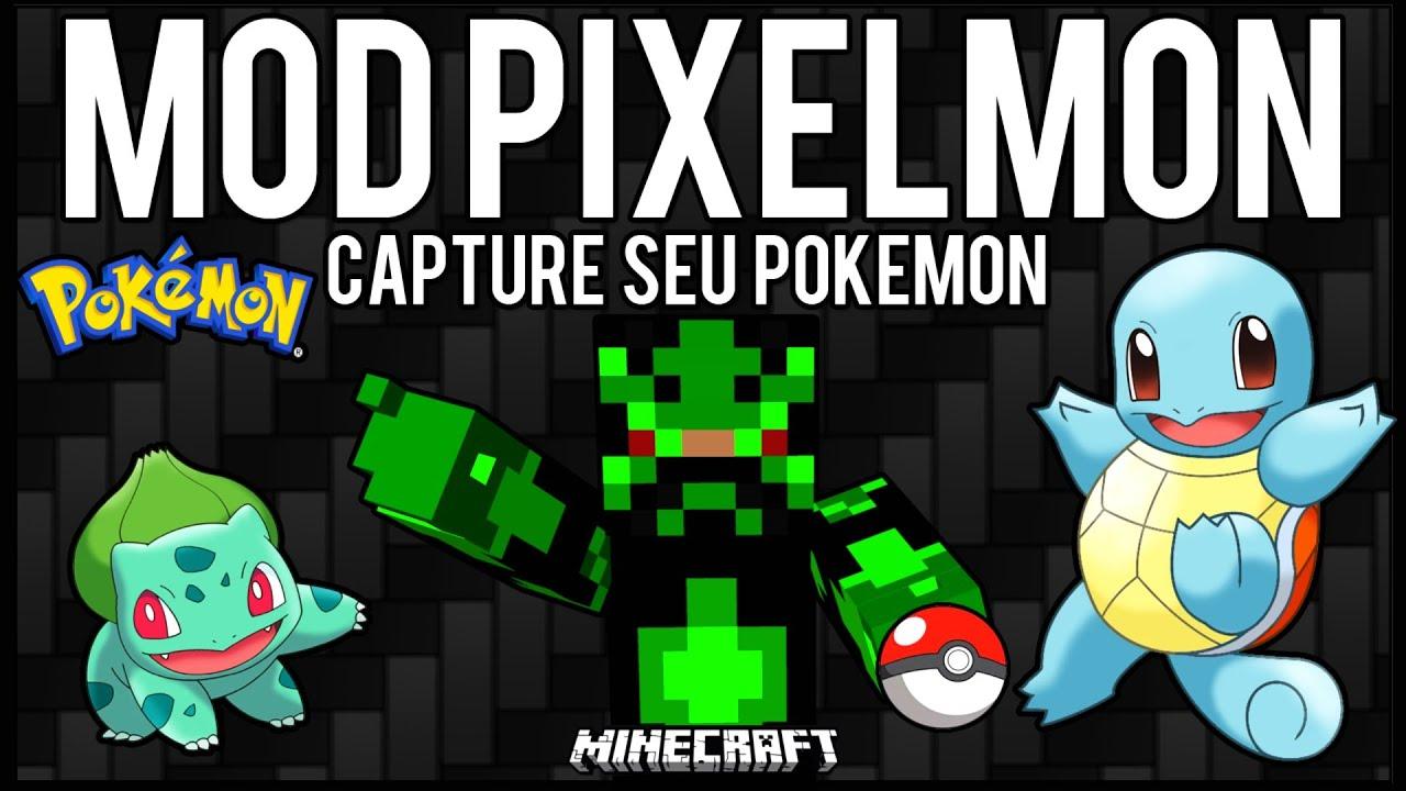 Download [Tutorial]MOD Pixelmon - Capture o seu Pokemon =] Minecraft