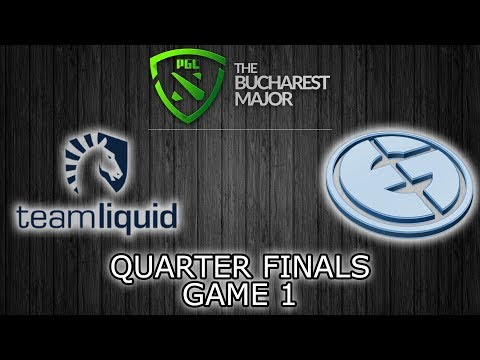 Liquid vs EG  - Game 1 - BO3 - Quarter Final Full Game - The Bucharest Major 2018 - Dota 2
