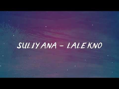 Suliyana - Lalekno (Official Lyric Video)